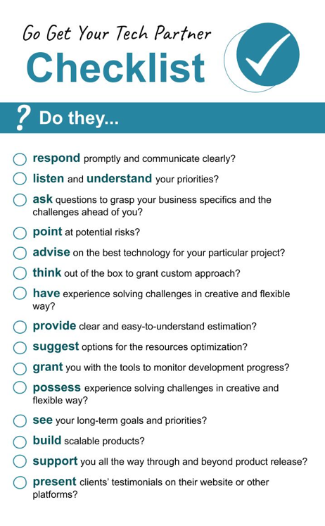 Checklist: do they respond? listen to priorities? ask questions? point at potential risks? advise on best tech?