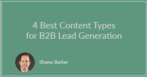 4 Best Content Types for B2B Lead Generation