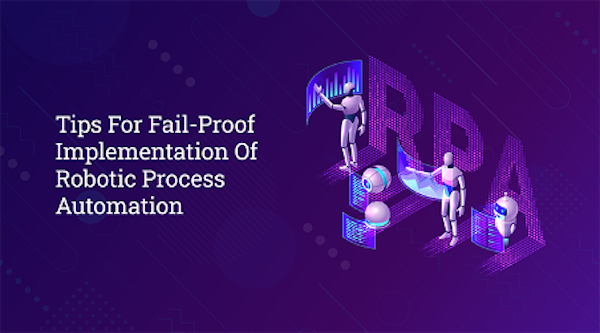 Tips for Failproof RPA