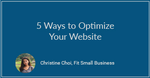 5 Ways to Optimize Your Website