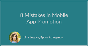 8 Mistakes in Mobile App Promotion
