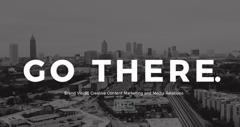 Go There. Brand Vision, Creative Content Marketing and Media Relations.