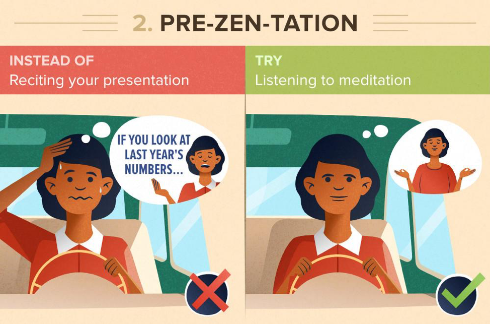 Pre-zen-tation: instead of reciting your presentation, try listening to a meditation.
