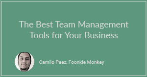 The Best Team Management Tools for Your Business
