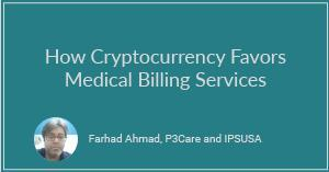 How Cryptocurrency Favors Medical Billing Services