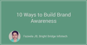 10 Ways to Build Brand Awareness