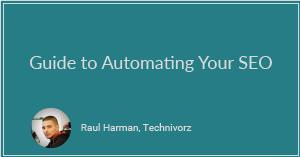 Guide to Automating Your SEO