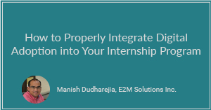 How to Properly Integrate Digital Adoption into Your Internship Program
