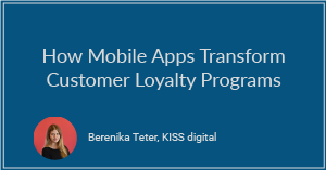 How Mobile Transform Customer Loyalty Programs