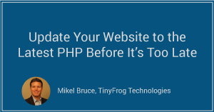 Update Your Website to the Latest PHP Before It's Too Late