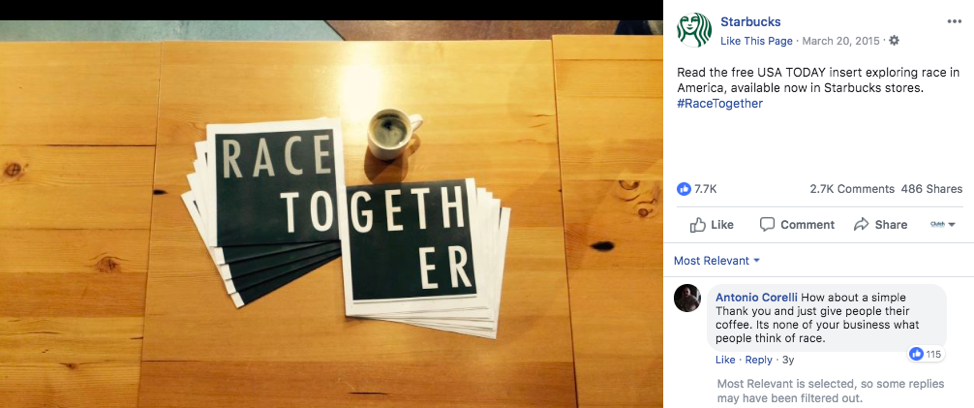 Starbucks received backlash for their #RaceTogether campaign to address racial tension and injustice in the United States.