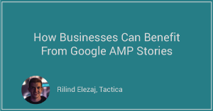How Googles Can Benefit From Google AMP Stories