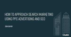 How to Approach Search Marketing Using PPC Advertising and SEO