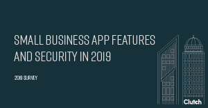 Small business App Features and Security in 2019