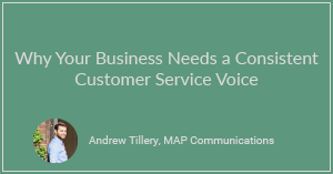 Why Businesses Need a Consistent Customer Service Voice