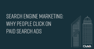 Search Engine Marketing: Why People Click on Paid Search Ads