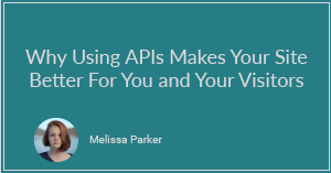 How Using APIs Can Dramatically Improve Your Website