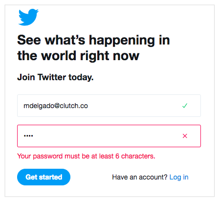 Twitter uses inline validation to let users know whether their entries are acceptable.