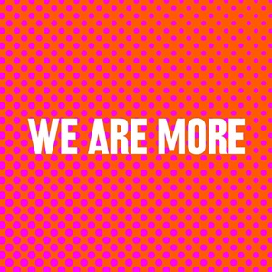 We are More Logo