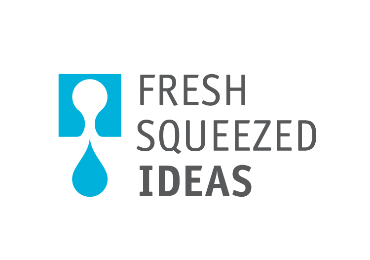 Fresh Squeezed Ideas