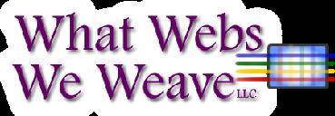 What Webs We Weave LLC