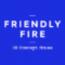 Friendly Fire Communications Logo