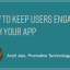 How to Keep Users Engaged With Your App