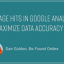 Manage Hits in Google Analytics to Maximize Data Accuracy