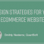 8 Design Strategies for Your New E-Commerce Website