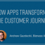 How Apps Transform the Customer Journey