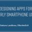 Designing Apps for Elderly Smartphone Users
