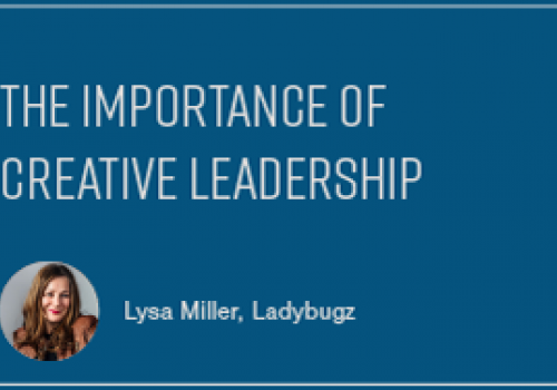 The Importance of Creative Leadership
