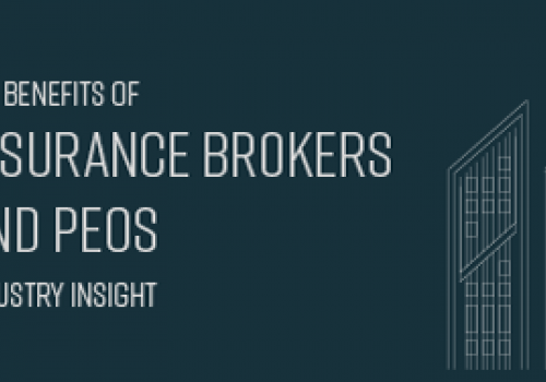 The Benefits of Insurance Brokers and PEOs