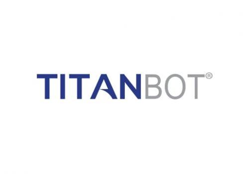 Our Secret Sauce: TitanBOT®