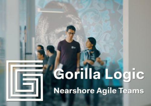 Gorilla Logic: Nearshore Agile Teams