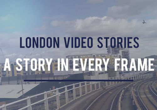 London Video Stories A Story In Every Frame