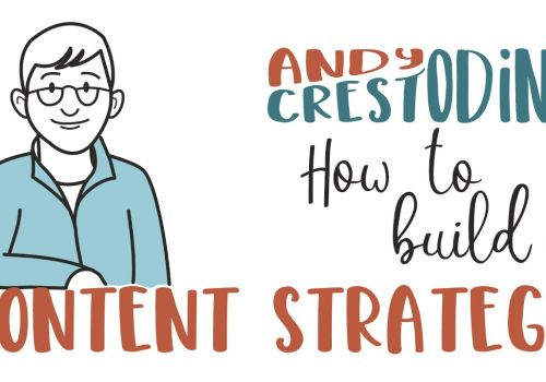 Andy Crestodina: How to build a content strategy