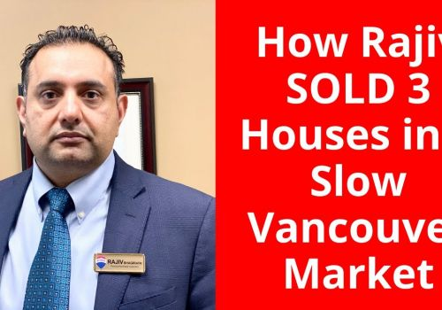 How a REMAX Realtor Sold 3 Houses in a Slow Surrey Market?