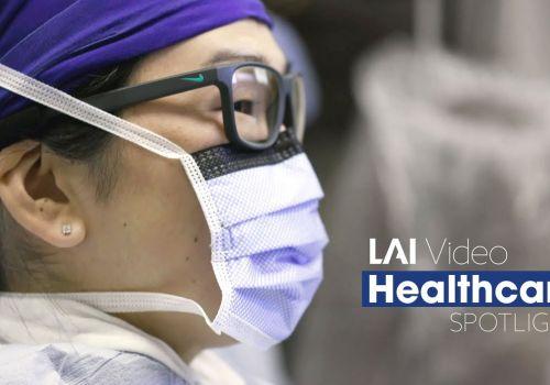 LAI Video - Healthcare Spotlight