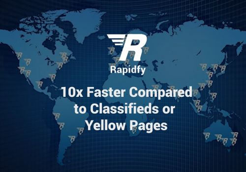 Rapidfy, 10x Faster Compared to Classifieds or Yellow Pages