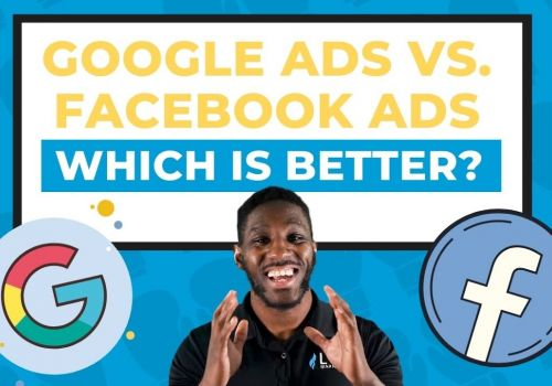 Google Ads vs Facebook Ads - Which Is Better?! Where Should You Start?! (in 2020)