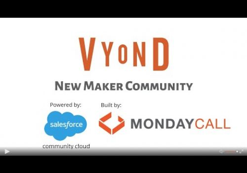 Vyond Maker Community Is Live! Powered by Salesforce and built by MondayCall.