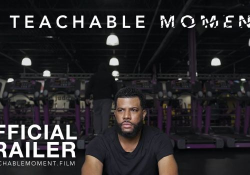 A Teachable Moment  - Official Trailer (2018)