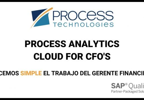 Process Analytics Cloud for CFO's - Process Technologies