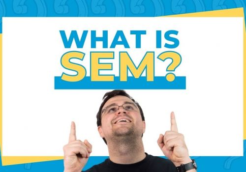 What Is SEM? Fast Track Your Growth Now with Search Engine Marketing