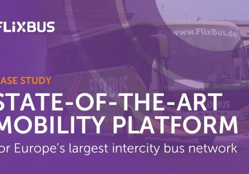 Technology Platform Development to Support FlixBus Fast Growth & Expansion into the USA