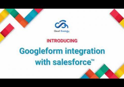 Google™ Form integration with Salesforce™