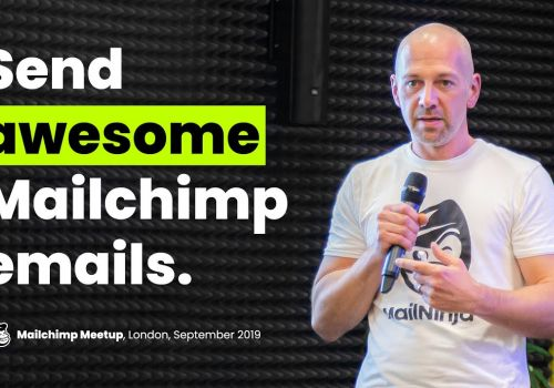 Mailchimp Meetup in London (from MailNinja, the email marketing agency)