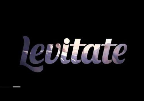 Levitate 2020 Sizzle Reel