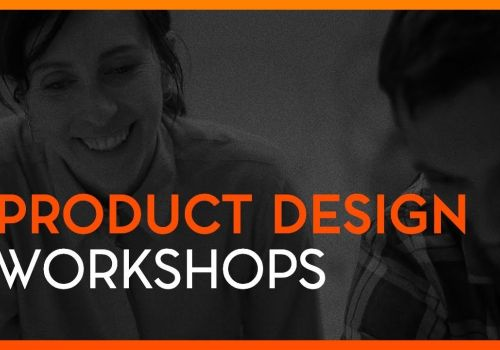 Product Design Workshop - how can your product benefit from it?